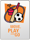 Move, Play and Go