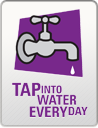 Tap Into Water Every Day